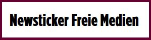 Newsticker Freie Medien